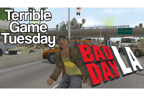 Terrible Game Tuesday | Bad Day LA - YouTube