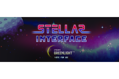 Stellar Interface Launches on Steam Greenlight - GameConnect