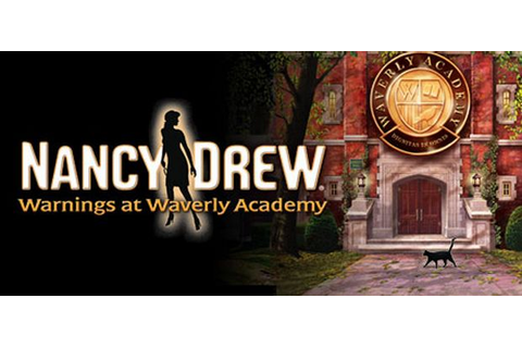 Nancy Drew: Warnings at Waverly Academy Free Download ...