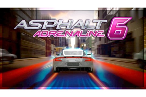 Why Asphalt 6: Adrenaline is the Best Asphalt Game - YouTube