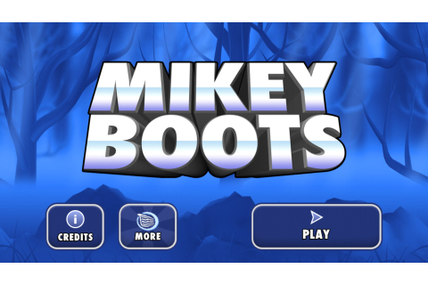 Mikey Boots – Games for Android 2018. Mikey Boots – A fun ...