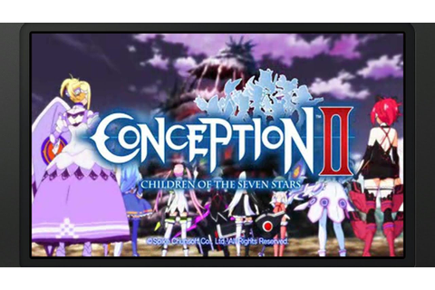 Conception II: Children of the Seven Stars - Prologue ...