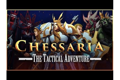 Chessaria The Tactical Adventure - Gameplay (PC) - YouTube