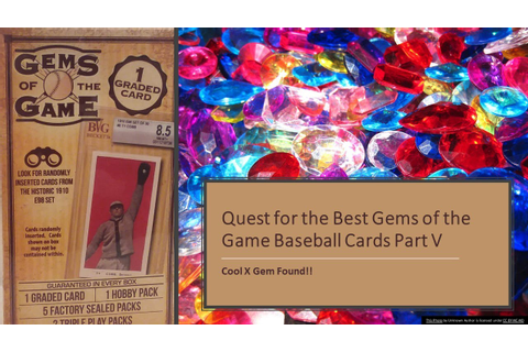 Quest for the Best Gems of the Game Baseball Cards Part V ...