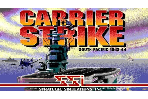 Carrier Strike: South Pacific gameplay (PC Game, 1992 ...