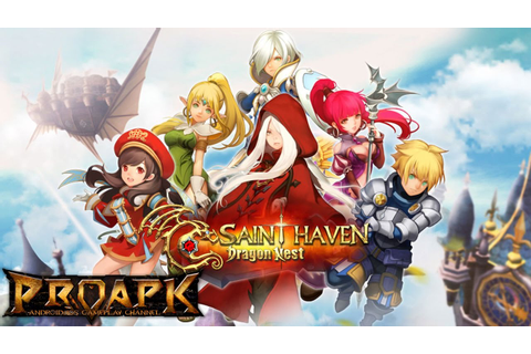 Dragon Nest - Saint Haven Gameplay Android / iOS (TH ...