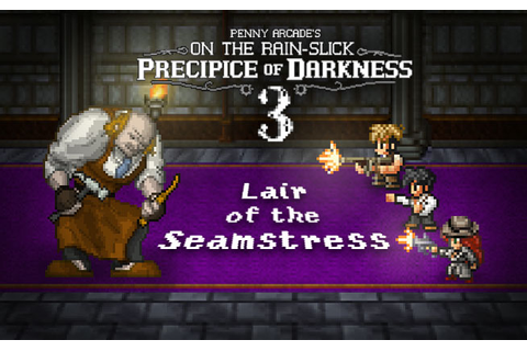 Penny Arcade's On the Rain-Slick Precipice of Darkness 3 ...