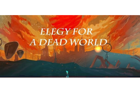 Elegy for a Dead World CD-Key | FREE Activation Code ...