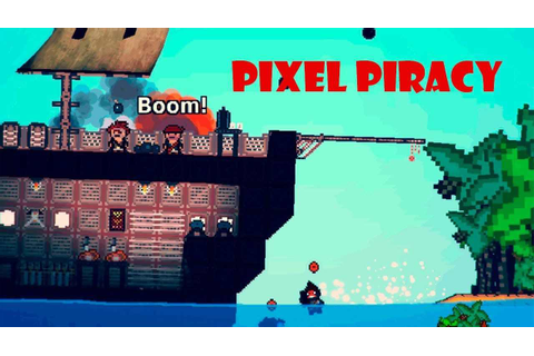 Pixel Piracy Download Free Full Game | Speed-New