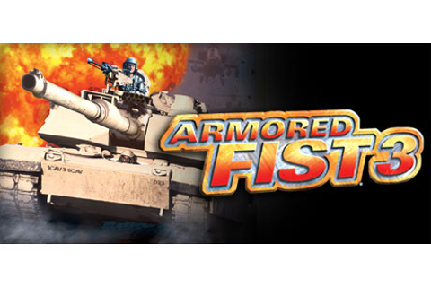 Armored Fist 3 on Steam