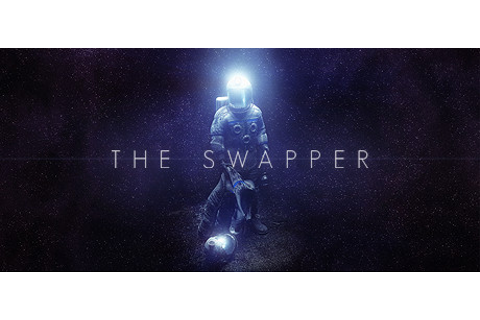 The Swapper on Steam