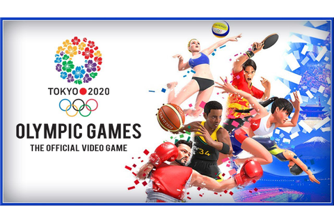 OLYMPIC GAMES TOKYO 2020 : The Official Video Game - NEW ...