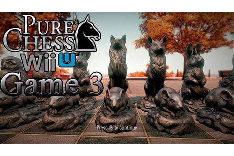 Pure Chess (Wii U) - Game 3 - Happy Easter! 2014 - YouTube