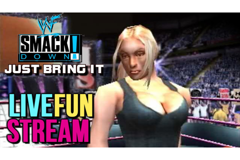 WWF SmackDown! Just Bring It: LIVE FUN STREAM! - YouTube