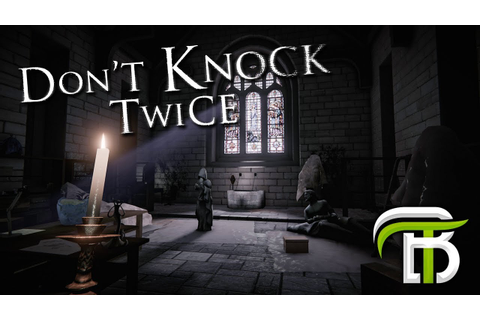 Don't Knock Twice | THE HORROR IS BACK — OpTicBigTymeR ...