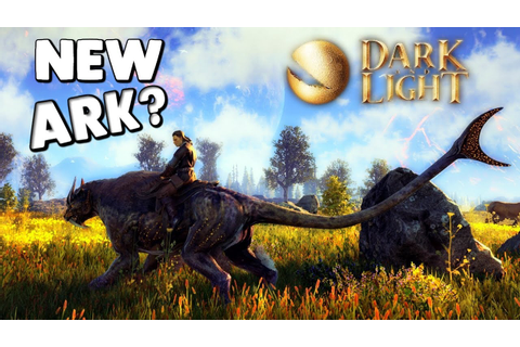 Dark and Light - WILL THIS GAME KILL ARK?, TAME MYTHICAL ...