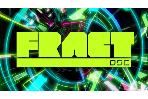 FRACT OSC Launch Trailer: Available Now - YouTube