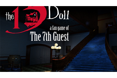 The 13th Doll: A Fan Game of The 7th Guest by Attic Door ...
