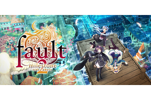 fault - milestone two side:above on Steam