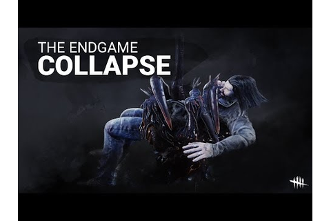 Dead by Daylight | Endgame Collapse - YouTube