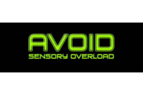 Previous owners of Avoid: Sensory Overload have three ...