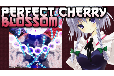 TOUHOU Perfect Cherry Blossom ~ INSANE BULLET HELL MADNESS ...