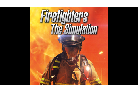 Firefighters – The Simulation Game | PS4 - PlayStation