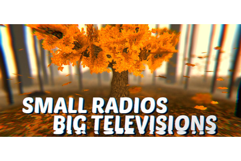 Small Radios Big Televisions Free Download FULL Game