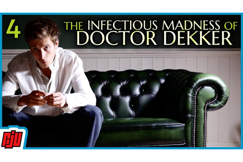 The Infectious Madness of Doctor Dekker Act 4 | FMV Murder ...