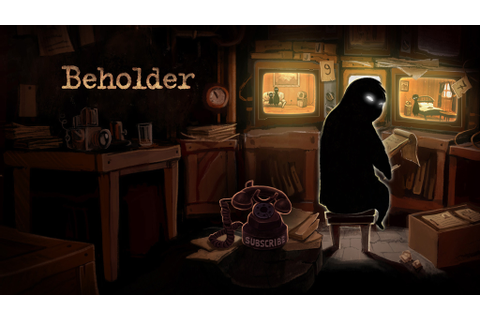 Beholder Windows, Mac, Linux game - Mod DB