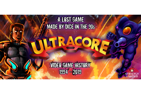 Ultracore (formerly Project Hardcore) – A Lost Treasure ...