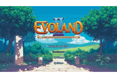 Evoland 2 : A Slight Case of Spacetime Continuum Disorder ...