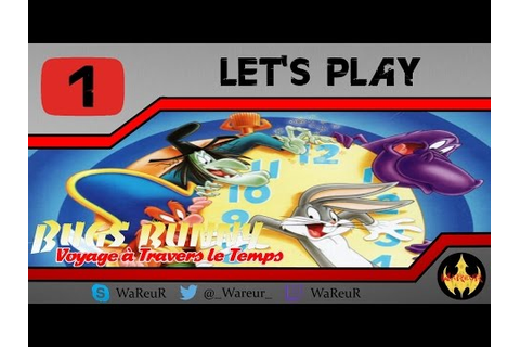 [HD] BUGS BUNNY : Voyage à Travers le Temps | Let's Play ...