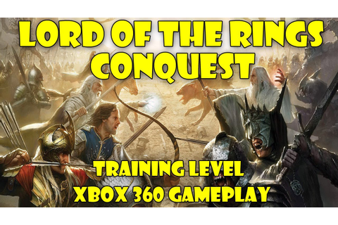 Lord of the Rings: Conquest. Xbox 360 gameplay. Training ...