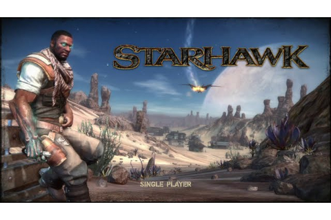 DARKMATTERS - The Mind Of Matt: StarHawk (PS3 Exclusive) Beta