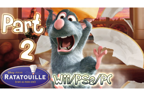 Ratatouille Walkthrough Part 2 • [The Movie] Game (PS2 ...