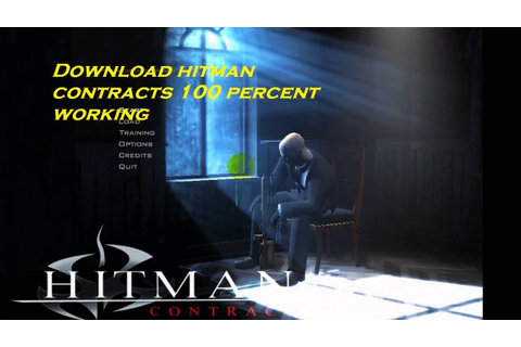 How To Download And Install Hitman Contracts For PC - Free ...
