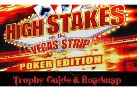 High Stakes on the Vegas Strip: Poker Edition - Trophy ...