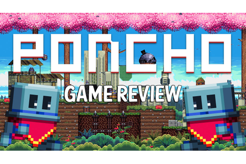 Poncho // Game Review (With Gameplay) - YouTube