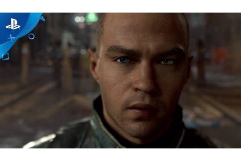 Detroit: Become Human - PS4 Trailer | E3 2017 - YouTube