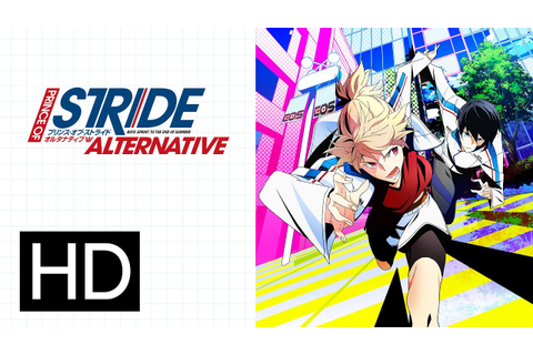 Prince of Stride Complete Series - Official Trailer - YouTube