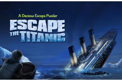 Solution pour Escape The Titanic sur Android et iOS ...