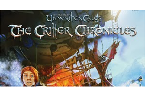 The Book of Unwritten Tales The Critter Chronicles Deluxe ...