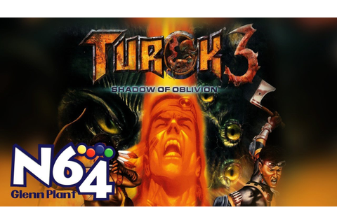 Turok 3 : Shadow Of Oblivion - Nintendo 64 Review - HD ...