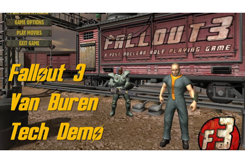 Fallout 3 Van Buren Tech Demo Full Walkthrough - YouTube