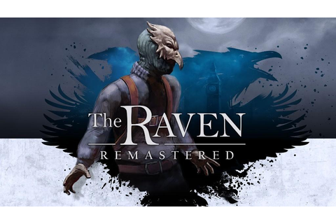 The Raven Remastered Heading to Consoles This March - Xbox ...