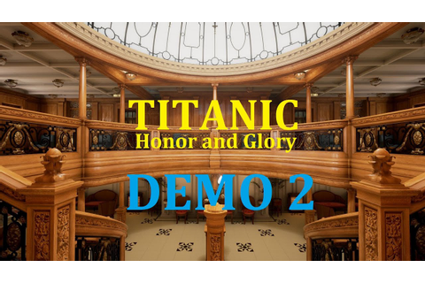 TITANIC - Honor and Glory - DEMO 2 (2016) - YouTube