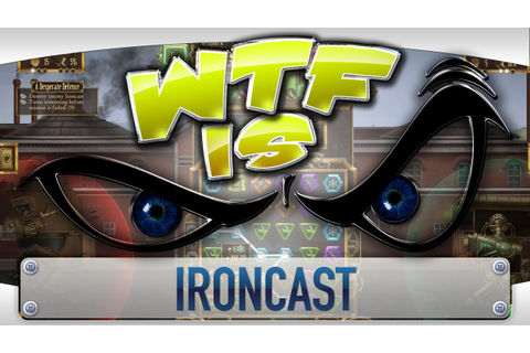 WTF Is... - Ironcast ? — TotalBiscuit, The Cynical Brit ...
