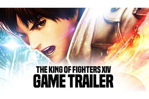 THE KING OF FIGHTERS XIV - Gameplay Trailer [JP] - YouTube