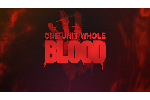 Blood: One Unit Whole Blood Full Download - Free PC Games Den